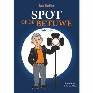 Spot op de Betuwe Jan Beijer