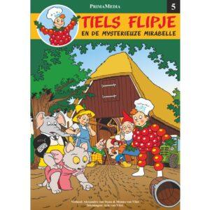 Tiel Flipje en de mysterieuze Mirabelle